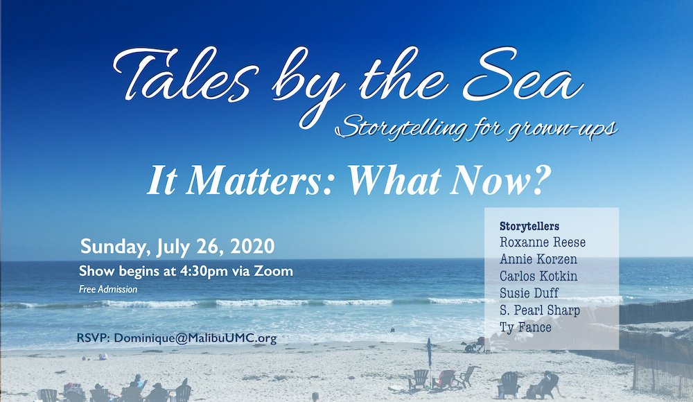 Tales by the Sea ~ July 26, 2020