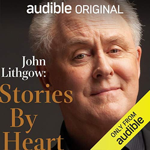 John Lithgow ~ Stories by Heart