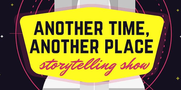 Another Time, Another Place Storytelling Show