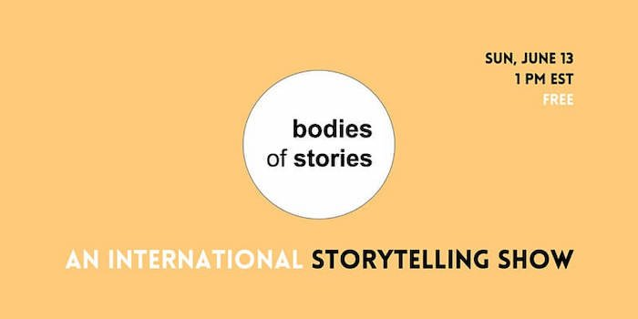 Bodies of Stories: an International Storytelling Show